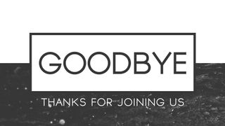 Clean BW : Goodbye