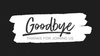 BrushBW : Goodbye