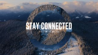 Stay Connected Mountains