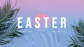 Easter 2021 - 01
