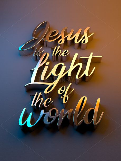 Jesus is the light of the worl (95383)