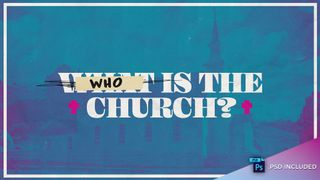Who Is The Church? w/ PSD