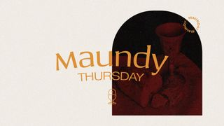 Maundy Thursday Title Graphics