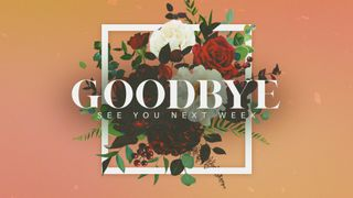 Floral Goodbye Motion Slide