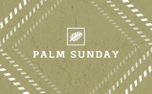 Palm Sunday v6 (96137)