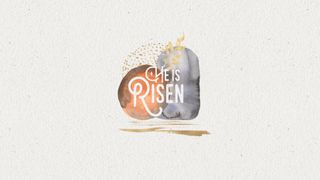 EASTER-HE IS RISEN