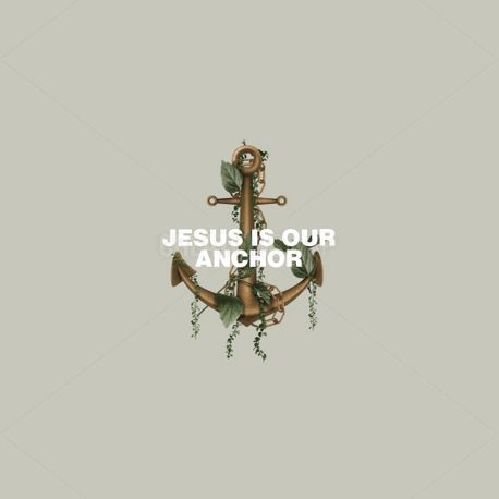 Jesus Is Our Anchor (96351)