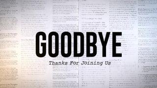 Goodbye Newspaper