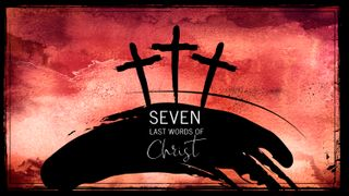 Seven last words of Christ