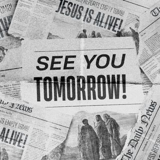 See You Tomorrow-Easter