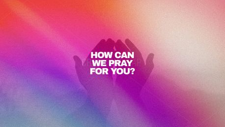 How Can We Pray For You?  (96986)