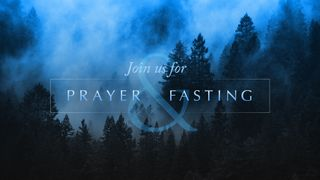 Prayer And Fasting Stills