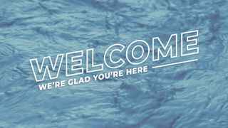 Blue River : Welcome