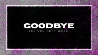 Grunge Goodbye Slide