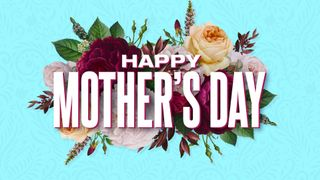 Mother's Day 2021 Graphic Pack