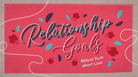 Relationship Goals (97797)