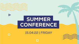 Summer Conference Slide