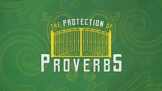 The Protection of Proverbs