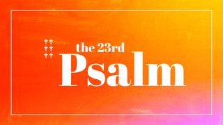 Psalm 23 Sermon Series Slides