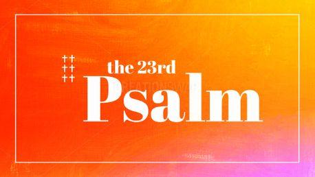 Psalm 23 Sermon Series Slides (98335)