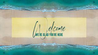 Ocean Welcome Slide