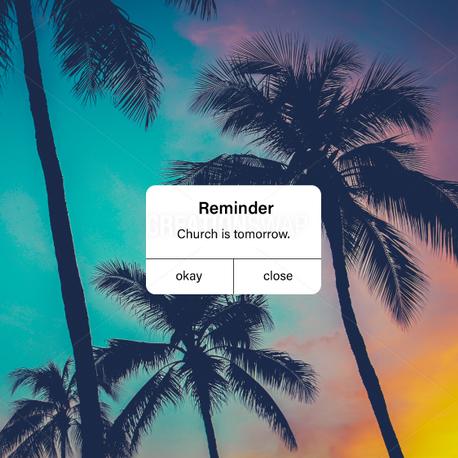 Reminder Church Tomorrow (98480)