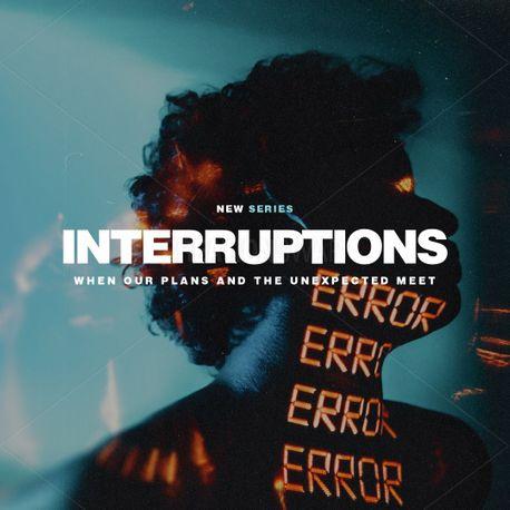 Interruptions (98617)