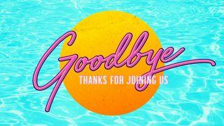 Pool Side : Goodbye