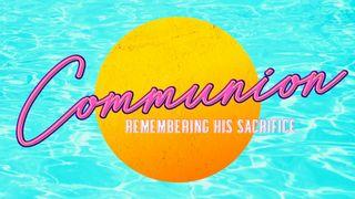 Pool Side : Communion