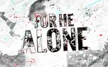 For He Alone (98829)