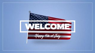 Welcome 4th of July Flag