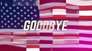Digital Flag Goodbye