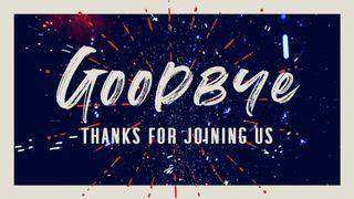 July Fireworks : Goodbye