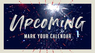 July Fireworks : Upcoming
