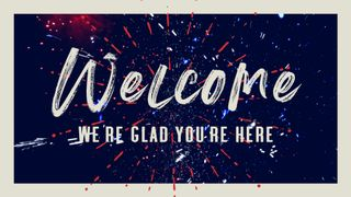July Fireworks : Welcome