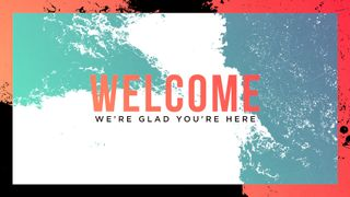 Posterized Welcome Slide
