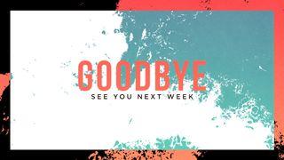 Posterized Goodbye Slide