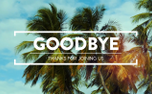 Summer Palms Goodbye Loop (99100)
