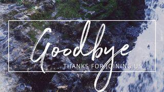 Rocky Falls : Goodbye