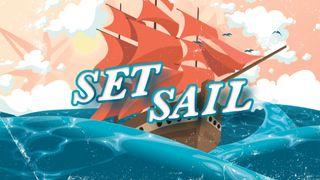 Set Sail Stills
