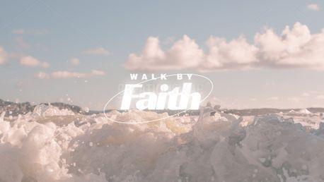 Walk by faith (99396)