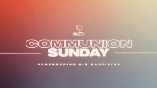 Communion Sunday Slide Pack