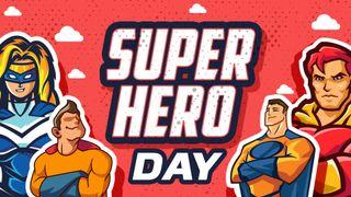 Super Hero Kids Day