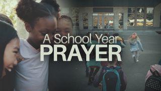 A School Year Prayer