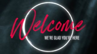 Glow : Welcome